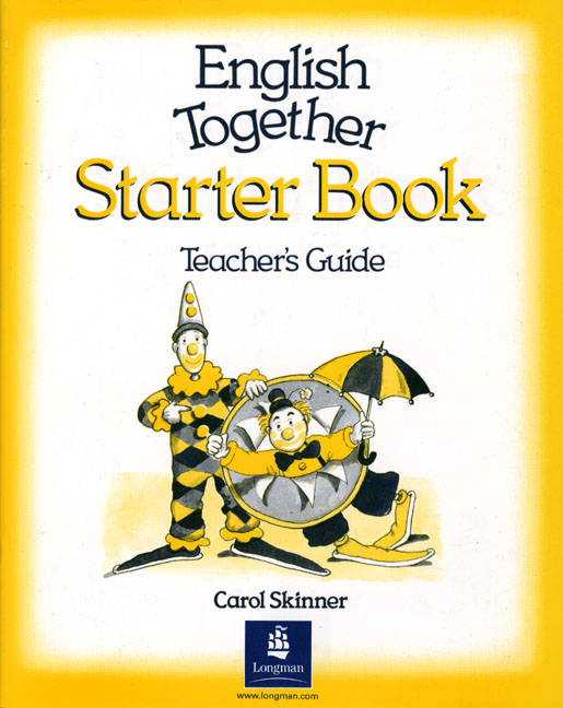 English Together Starter Book Teacher's Guide