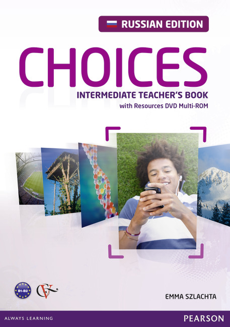 Choices Intermediate Teacher's Book with Resources DVD Multi-ROM (Russian Edition)