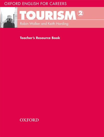 Oxford English for Careers Tourism 2 Teacher's Resource Book