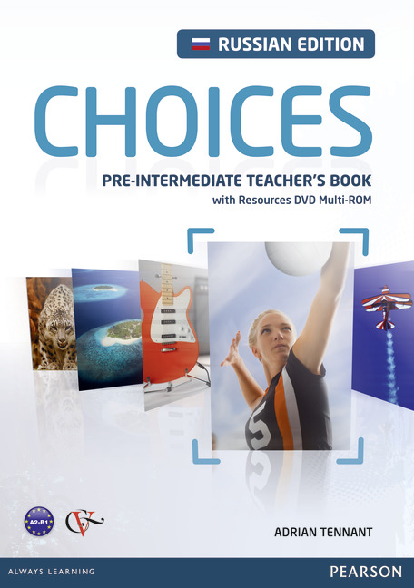 Choices Pre-Intermediate Teacher's Book with Resources DVD Multi-ROM (Russian Edition)