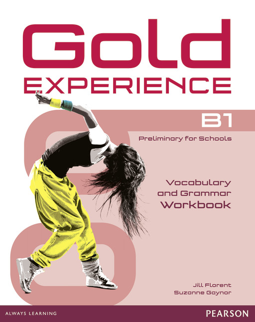 Gold Experience B1 Vocabulary and Grammar Workbook without key