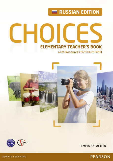 Choices Elementary Teacher's Book with Resources DVD Multi-ROM (Russian Edition)