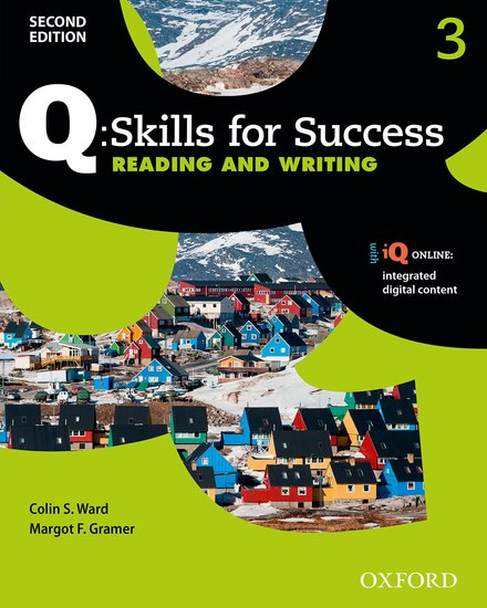 Q Skills for Success Level 3 Reading & Writing Student Book with iQ Online