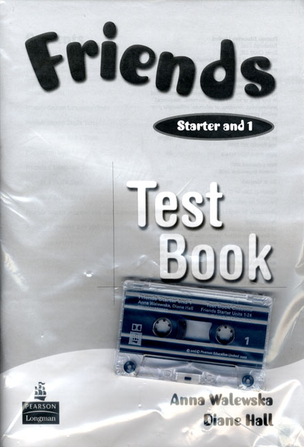 Friends Starter & 1 Test Book and Test Cassette Pack