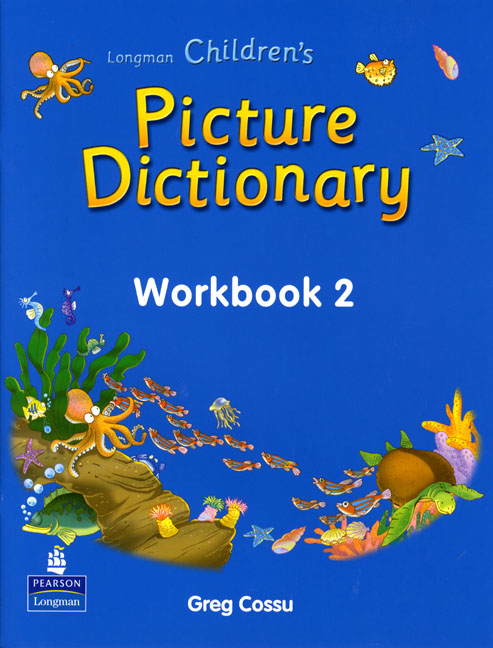 Longman Children's Picture Dictionary Workbook 2